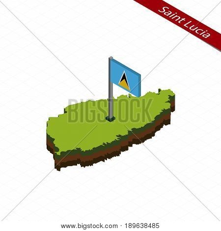 Saint Lucia Isometric Map And Flag. Vector Illustration.