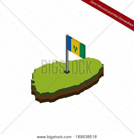 Saint Vincent And The Grenadines Isometric Map And Flag. Vector Illustration.