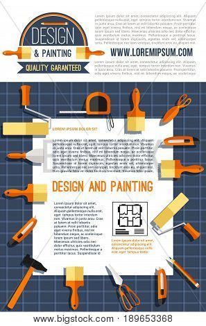 Home design and painting poster for construction company. Vector design of house plan and work tools paint roll brush and plaster trowel, hammer or mallet and measure tape ruler, knife and pencil
