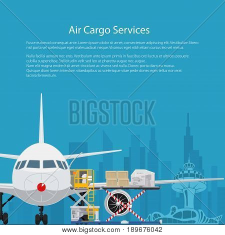 Poster Air Cargo Services and Freight Airplane with Autoloader at the Airport on the Background of the City and Text Unloading or Loading of Goods into the Plane Flyer Brochure Design Vector