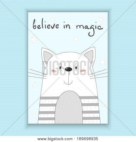 Funny Cartoon vector cat print. believe in magic card. Printable template.