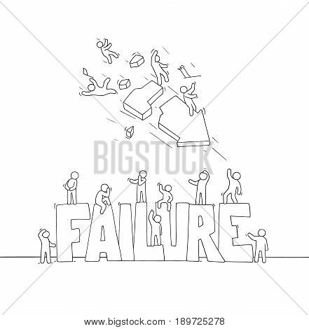 Sketch of working little people with big word Failure and crashing arrow. Doodle cute miniature scene of sad workers. Hand drawn cartoon vector illustration for business design.