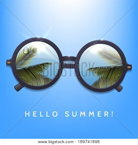 Hello summer illustration. Palms reflection in round sunglasses. Blue sky background.Flecks of sunlight. Vector eps 10.