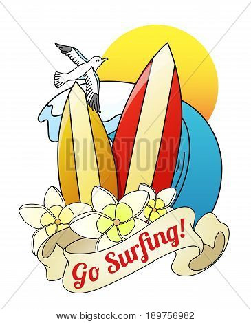 surfing boards and plumeria blossoms, cartoon vector illustration with the words on the ribbon -Go Surfing-