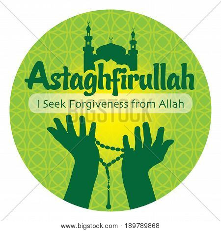 Vector illustration Astaghfirullah I Seek Forgiveness from Allah