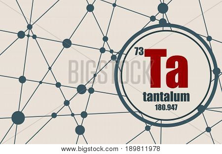 Tantalum chemical element. Sign with atomic number and atomic weight. Chemical element of periodic table. Molecule And Communication Background. Connected lines with dots.