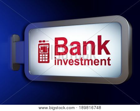 Currency concept: Bank Investment and ATM Machine on advertising billboard background, 3D rendering