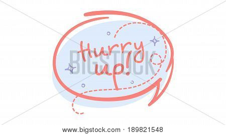 Trendy Sale Speech Bubble with Hurry Up Handwritten Text. Flat Rounded Shape Comic and Pop Art Style. Brush Stroke Badge with Dashed Line. Shopping Sticker Vintage Colors.