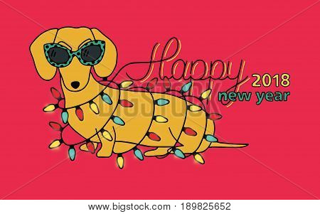 Happy New Year 2018, horizontal greeting card. Chinese year of yellow Dog. Congratulation with funny dachshund in glasses and christmas lights. Colorful vector illustration in cartoon style