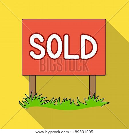 Signboard-sold.Realtor single icon in flat style vector symbol stock illustration .