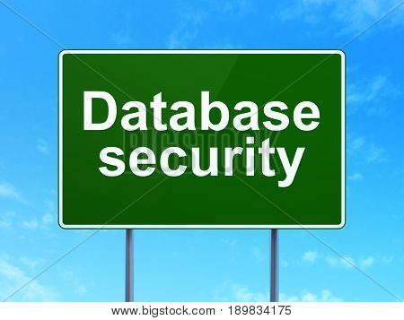 Database concept: Database Security on green road highway sign, clear blue sky background, 3D rendering