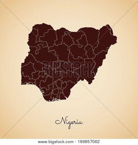 Nigeria Region Map: Retro Style Brown Outline On Old Paper Background. Detailed Map Of Nigeria Regio