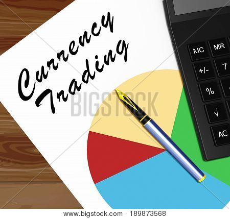 Currency Trading Meaning Foreign Exchange 3D Illustration