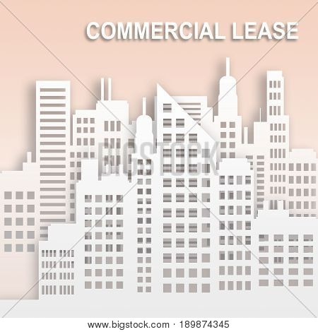 Commercial Lease Represents Office Property Buildings 3D Illustration
