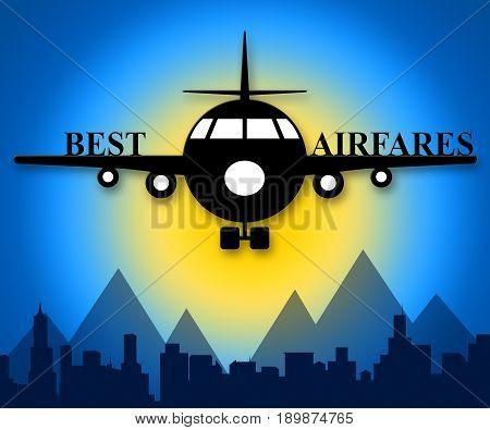 Best Airfares Indicating Optimum Cost Flights 3D Illustration