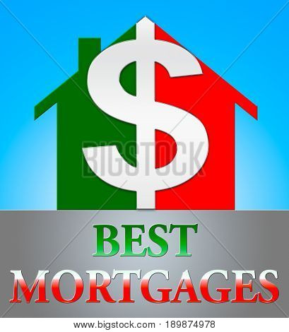 Best Mortgage Represents Real Estate 3D Illustration