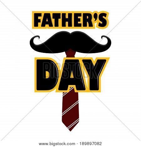 Template For A Postcard In Honor Of The Father's Day Holiday. Illustration With A Mustache, Tie.