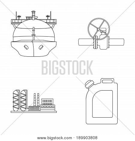 Tanker, pipe stop, oil refinery, canister with gasoline. Oil industry set collection icons in outline style vector symbol stock illustration .