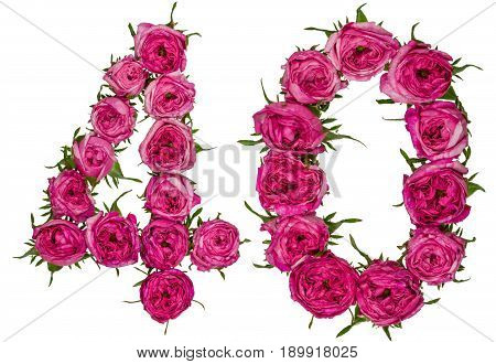 Arabic Numeral 40, Forty, From Red Flowers Of Rose, Isolated On White Background