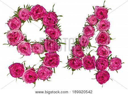 Arabic Numeral 94, Ninety Four, From Red Flowers Of Rose, Isolated On White Background