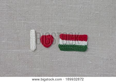 Handmade crochet Hungary flag and heart. Crochet text I love Hungary