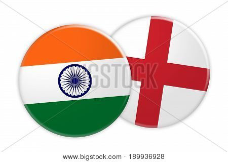 News Concept: India Flag Button On England Flag Button 3d illustration on white background