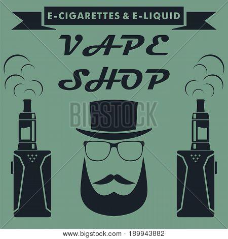 Vape shop emblem design with hipster. Vape e-cigarette logo. Vector illustration.
