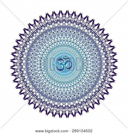 Blue Tracery Openwork Elegant Mandala On A White Background. Aum / Om / Ohm Sign In A Centre. Vector