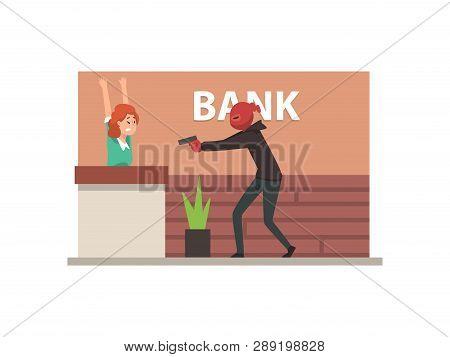 Bank Robbery, Armed Male Thief Threatening Employee Committing Burglary Vector Illustration