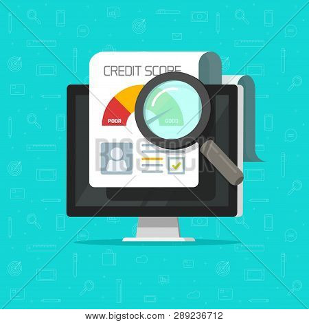Credit Score Online Report Research Document On Computer, Flat Cartoon Digital Ranking Loan Record I