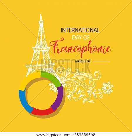 International Day Of Francophonie. March 20. Yellow  Background.