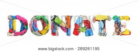 Donate Sign Made Of Clothes Isolated On White Background