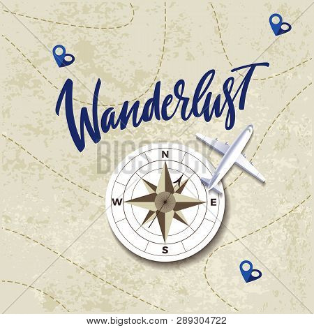 Vector Travel Concept With Map, Compass And Airplane. Vintage Illustration With Hand Drawn Lettering