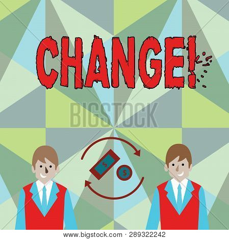 Conceptual hand writing showing Change. Business photo showcasing Alteration Adjustment Diversion Revision Transition Modification. poster
