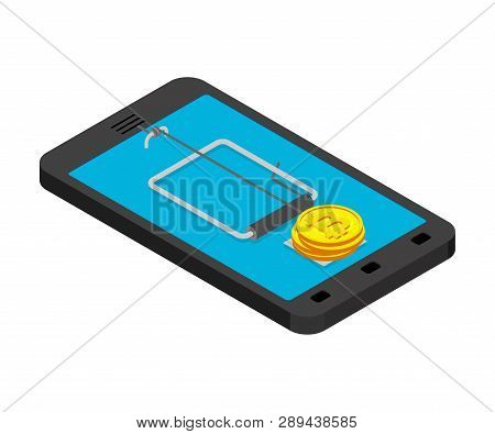 Internet Deception Concept. Online Mousetrap And Bitcoin. Mouse Trap In Smartphone And Cryptocurrenc