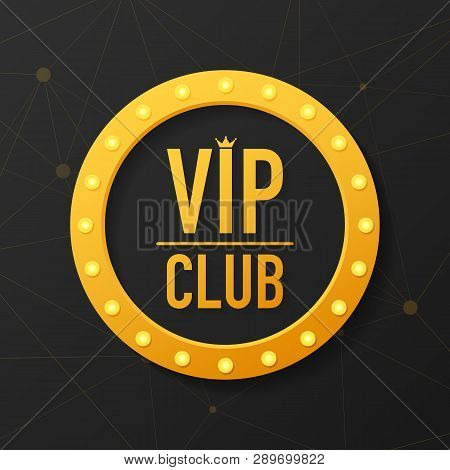 Golden Symbol Of Exclusivity, The Label Vip With Glitter. Vip Club Label On Black Background. Vector
