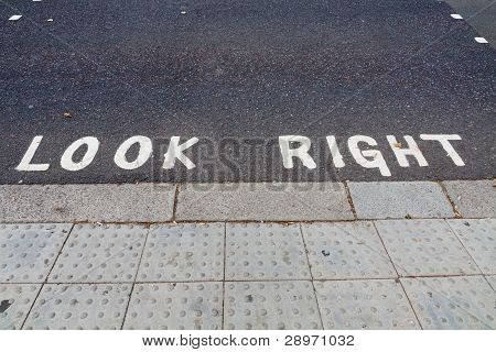 Look Right Notice On The Road