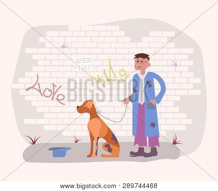 Homeless Tramp Person In Dirty Ragsand With Hungry Dog Are Begging For Some  Money. Flat Art Vector