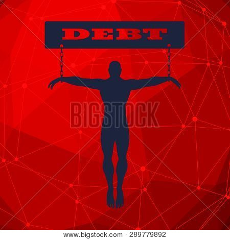 Man Chained To Debt Word. Dependency Metaphor. Molecule And Communication Background. Connected Line