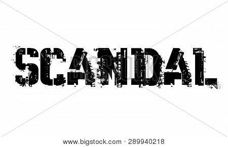 Scandal Typographic Stamp, Sign, Label Black Distressed Series
