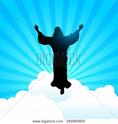 Silhouette Illustration Of Jesus Christ Raising His Hands, For The Ascension Day Of Jesus Christ The
