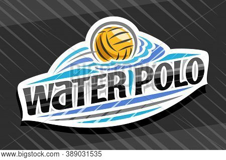 Vector Logo For Water Polo Sport, White Modern Emblem With Illustration Of Flying Ball In Goal, Uniq