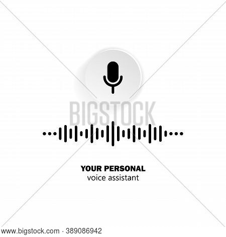 Personal Assistant And Voice Recognition Icon In Black. Microphone With Soundwave. Vector On Isolate