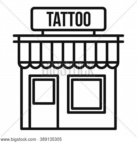 Tattoo Studio Building Icon. Outline Tattoo Studio Building Vector Icon For Web Design Isolated On W