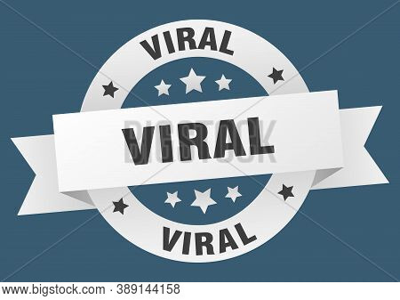 Viral Round Ribbon Isolated Label. Viral Sign