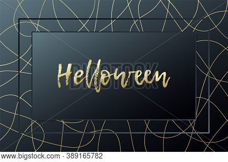 Helloween Card. Vector Illustration. Black And Gold Banner. Adstract Background For Decoration, Cele