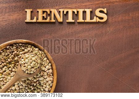 Raw Red Lentils - Wooden Letters. Lens Culinaris