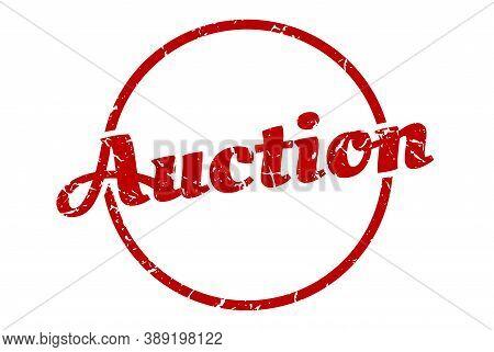 Auction Sign. Auction Round Vintage Grunge Stamp. Auction