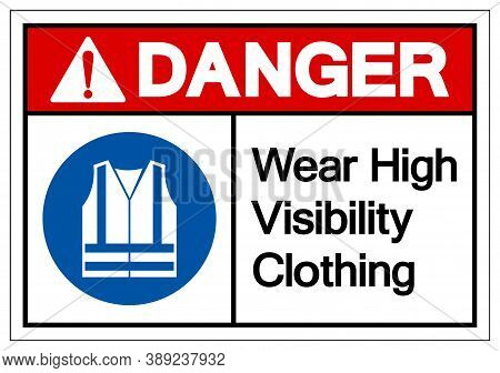 Danger Wear High Visibility Clothing Symbol Sign,vector Illustration, Isolated On White Background L