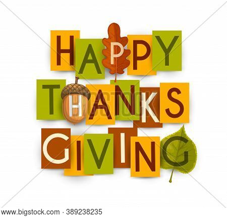 Happy Thanksgiving Vector Poster With Autumn Leaves Of Oak And Birch, Acorn. Thanks Giving Day Holid